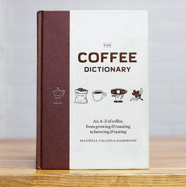 The Coffee Dictionary (Pre-Order)